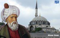 Mimar Sinan ve Eserleri