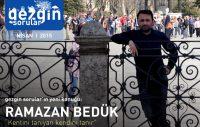 Gezgin Sorular'ın Nisan 2015 Konuğu: Ramazan Bedük